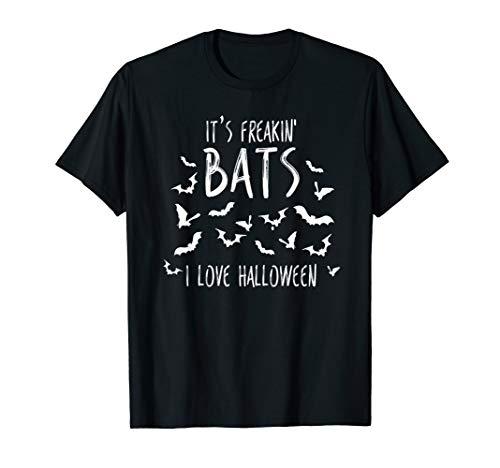 It's Freakin Bats I Love Halloween T Shirt Funny Quote Tee ()