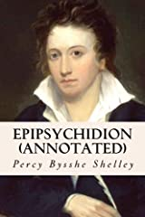 Epipsychidion (annotated) Paperback