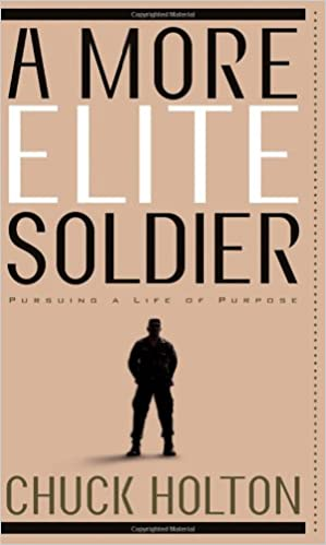 Book A More Elite Soldier: Pursuing God's Purpose for your Life