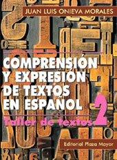 Comprensión y Expresión de Textos en Español. Taller II (Lengua, literatura y redacción)