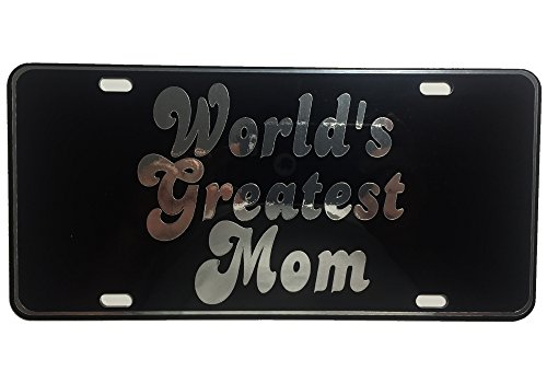 CustoMonsterDesigns World's Greatest Mom License Plate Mom License Plate Chrome Mirror Silver on Black Mirror License Plate