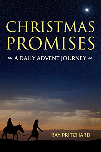 Christmas Promises: Daily Advent Journey by [Pritchard, Ray]
