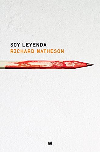 Descargar Libro Soy Leyenda - Edición Conmemorativa 60 Años Richard Matheson