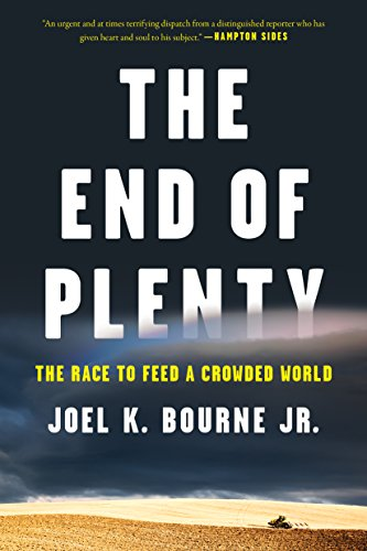 The End of Plenty: The Race to Feed a Crowded World cover