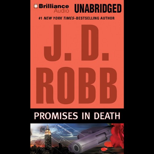 Promises in Death: In Death, Book 28 Audiobook [Free Download by Trial] thumbnail