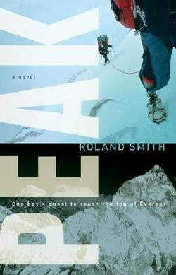 Peak (Paperback)--by Roland Smith [2008 Edition]