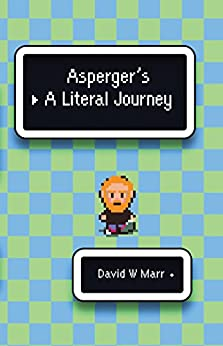 Asperger's: A Literal Journey by [Marr, David]