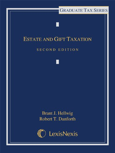 Estate and Gift Taxation (2013)