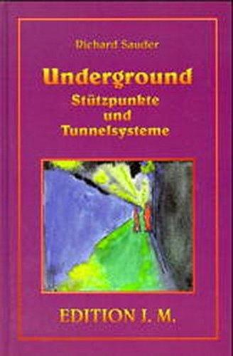 Underground, Stützpunkte und Tunnelsysteme (Edition Jonathan May)