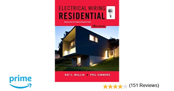 Electrical Wiring Residential Ray C Mullin Phil Simmons: Electrical Wiring Residential 17th Edition Answers Pdf At Imakadima.org