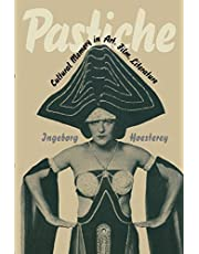 Pastiche: Cultural Memory in Art, Film, Literature