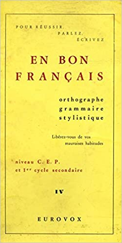 Amazon Fr En Bon Francais Niveau C E P Et 1er Cycle