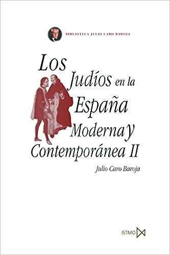 Los judíos en la España Moderna y Contemporánea II: 61 Fundamentos: Amazon.es: Caro Baroja, Julio: Libros