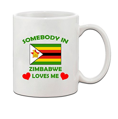 Somebody In Zimbabwe Loves Me Flag Country Ceramic Coffee Tea Mug Cup - Holiday Christmas Hanukkah Gift for Men & Women