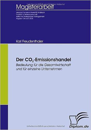Der CO2-Emissionshandel: Bedeutung für die Gesamtwirtschaft und für einzelne Unternehmen