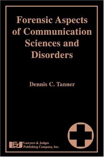 Forensic Aspects of Communication Sciences and Disorders pdf epub