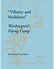 Villainy and Maddness: Washington's Flying Camp