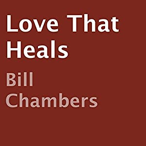 Love That Heals Audiobook