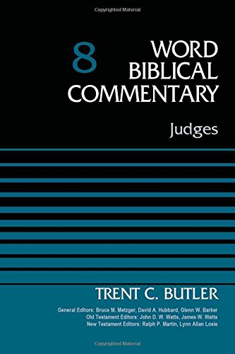 Judges, Volume 8 (Word Biblical Commentary)
