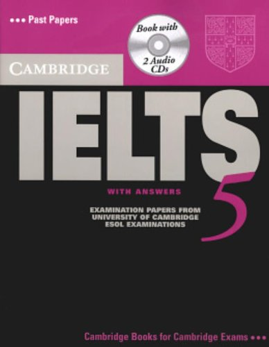 Cambridge IELTS 5 Self-study Pack (Student's Book with Answers and Audio CDs (2)) (IELTS Practice Tests)