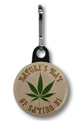 NATURE'S WAY of SAYING HI Marijuana Pot Leaf 1 inch Zipper Pull Charm
