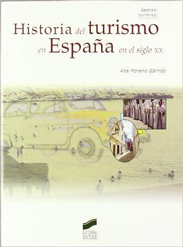 Historia del turismo en España en el siglo XX: 55 Gestión ...
