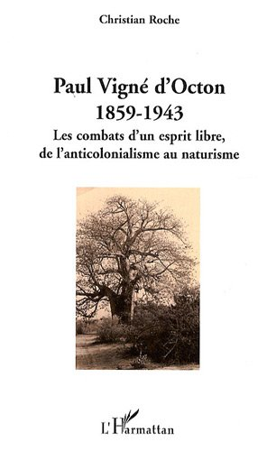 Paul Vign d'Octon, 1859-1943 (French Edition)
