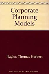 Corporate Planning Models (Addison-Wesley Microcomputer Books Popular Series)