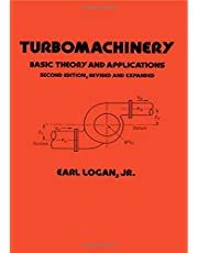 Turbomachinery: Basic Theory and Applications, Second Edition