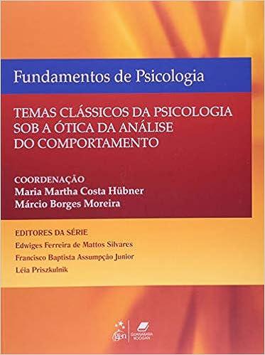a08ffe9a4 Fundamentos de Psicologia - Temas Clássicos de Psicologia Sob a Ótica da Análise  do Comportamento - 9788527720595 - Livros na Amazon Brasil