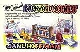 The Original Backyard Scientist, Jane Hoffman, 0961866314