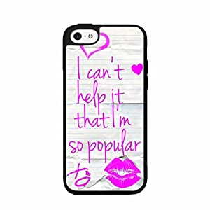 I Can't Help It That I'm So Popular TPU RUBBER SILICONE Phone Case Back Cover iPhone 4 4s