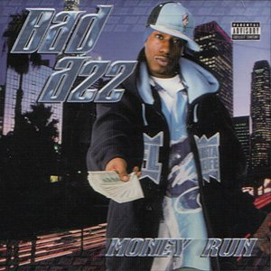 Money Run By Bad Azz (0001-01-01)