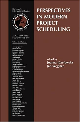Perspectives in Modern Project Scheduling (International Series in Operations Research & Management Science)