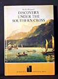 Discovery Under the Southern Cross, Roselyn Poignant, 0531021211