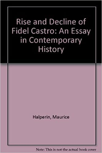 Help With Essay Papers The Rise And Decline Of Fidel Castro An Essay In Contemporary History  Maurice Halperin  Amazoncom Books Position Paper Essay also How To Write Essay Papers The Rise And Decline Of Fidel Castro An Essay In Contemporary  English Example Essay