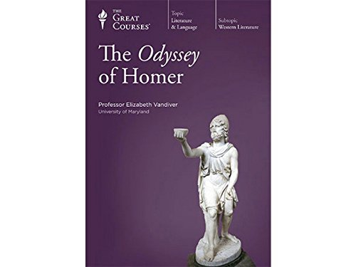 The Odyssey of Homer  by The Great Courses The Teaching Company