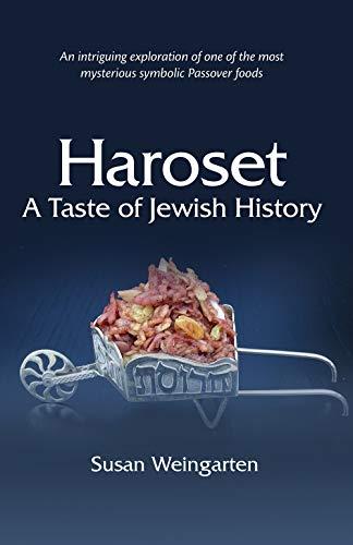 Haroset: A Taste of Jewish History by Susan Weingarten