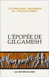 L'épopée de Gilgamesh par Gilgamesh