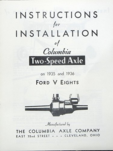 GENUINE 1935 & 1936 FORD V8 INSTRUCTION GUIDE For INSTALLATION Of COLUMBIA TWO-SPEED (Axle Vacuum)