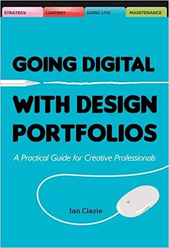 Book Creating Your Digital Design Portfolio: A Practical Guide for Showcasing Your Work Online