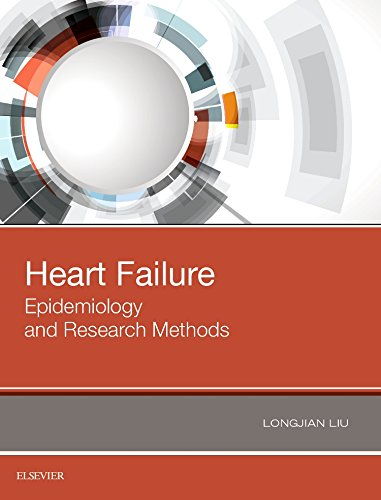 Heart Failure: Epidemiology and Research Methods, 1e