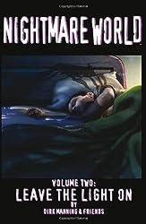 Nightmare World Volume 2: Leave The Light On