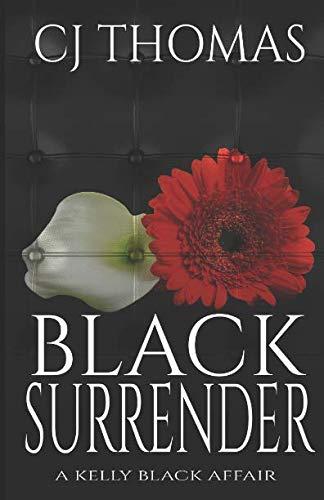 Black Surrender (A Kelly Black Affair)