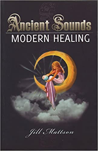 Book Ancient Sounds, Modern Healing
