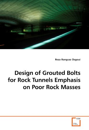 Design of Grouted Bolts for Rock Tunnels Emphasis on Poor Rock Masses