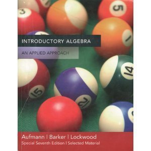Introductory Algebra - An Applied Approach - Special 7th Edition (Select Material) (Introductory Algebra An Applied Approach 7th Edition)