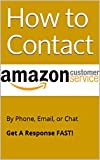 amazon 800 - How to Contact Amazon Customer Service by Phone, Email, or Chat: Get a Response Fast! 800 Number