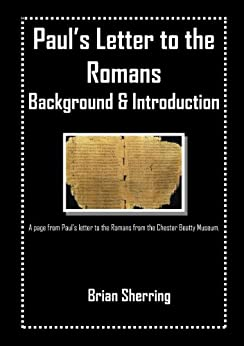 Paul's Letter to the Romans by [Sherring, Brian]