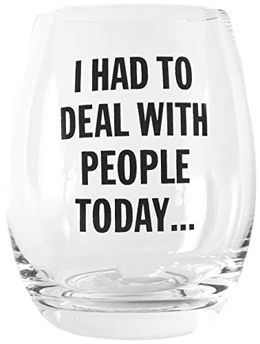 (Snark City I Had To Deal With People Today Stemless Wine Glass)